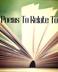 Poems To Relate To