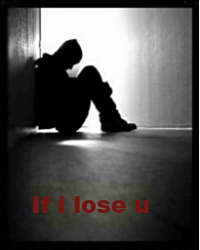 If i lose you