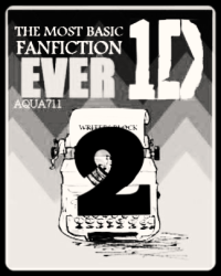 The Most Basic One Direction Fanfiction Ever 2