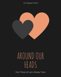 Around Our Heads