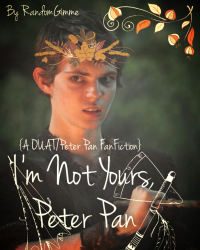 I'm Not Yours, Peter Pan