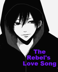 The Rebel's Love Song