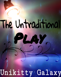 The Untraditional Play