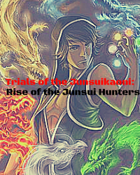 Trials of the Junsuikaoni: Rise of the Junsui Hunters (Book 2)
