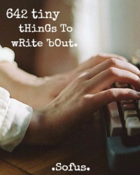 642 TINY things to write 'bout.
