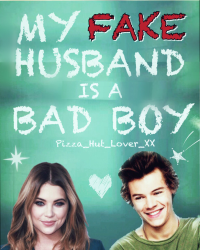 My Fake Husband is a Bad Boy (Rated 18 +)