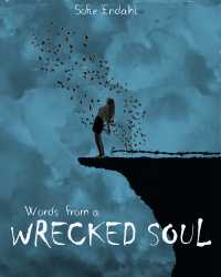 Word from a Wrecked Soul