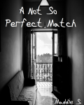 A Not So Perfect Match