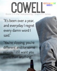 Cowell -- Book 3 of the 'Adopted by... them!?!?!' series