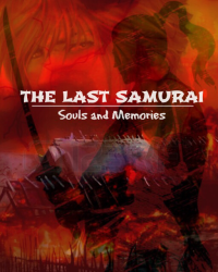 The Last Samurai: Souls and Memories