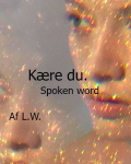 Kære du | Spoken word