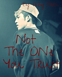 Not The One You Trust