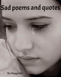 Sad Poems and Quotes