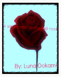 A single tear and a red rose