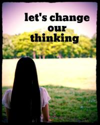 let's change our thinking