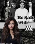 Be Safe With Me - One Direction