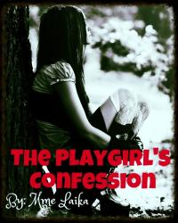 The Playgirl's Confession