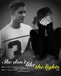 She don't like the lights | Justin Bieber
