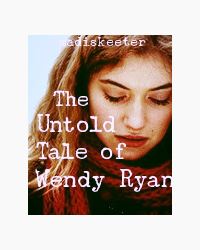 The Untold Tale of Wendy Ryan