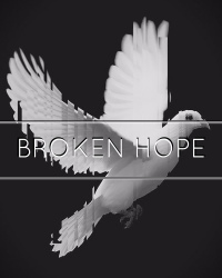 Broken Hope (ON HOLD)