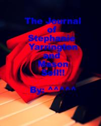 A Journal of Stephanie Yarrington and Mason Soll