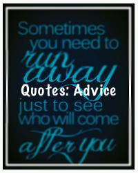 Quotes: Advice