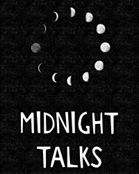 Midnight Talks