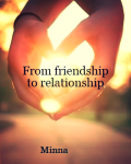 From friendship to relationship (PAUSE)