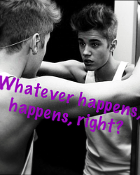 Whatever happens, happens, right?