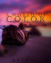 A World Of Color -- A book of Poetry