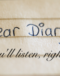 You'll listen, right? (My diary)