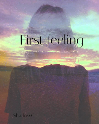 First feeling