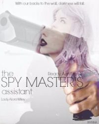 The Spymaster's Assistant: Ready, Aim, Fire