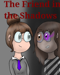 The Friend in the Shadows