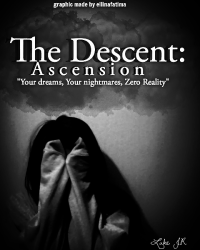 THE DESCENT: ASCENSION