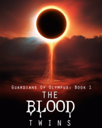 Guardians of Olympus(Book One): The Blood Twins