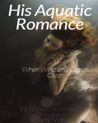 His Aquatic Romance