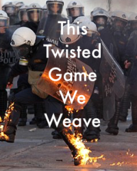 This Twisted Game We Weave