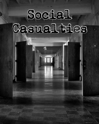 Social Casualties