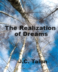 The Realization of Dreams