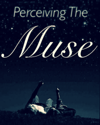 Perceiving The Muse