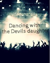 Dancing with the devils daughter