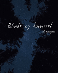Blinde og forvirret