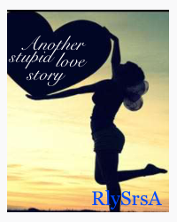 Another Stupid Love Story