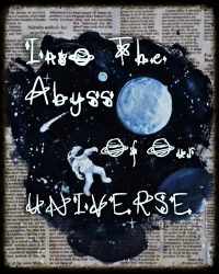 Into the Abyss of Our Universe