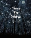 Those Who Believe