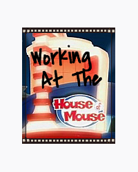 Working at the House of Mouse