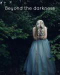 Beyond The Darkenss (Pt 2 of Wonderland)
