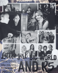 Little girl, big world and R5