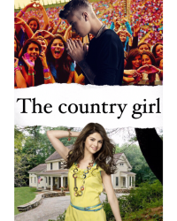 The country Girl - Selena Gomez\Justin Bieber
